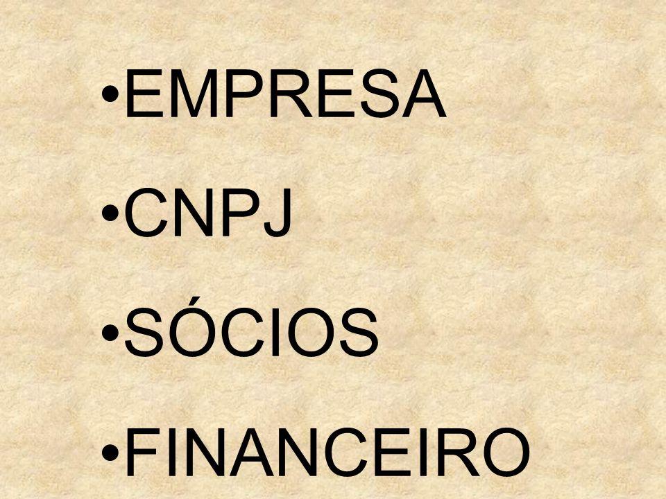EMPRESA CNPJ SÓCIOS FINANCEIRO