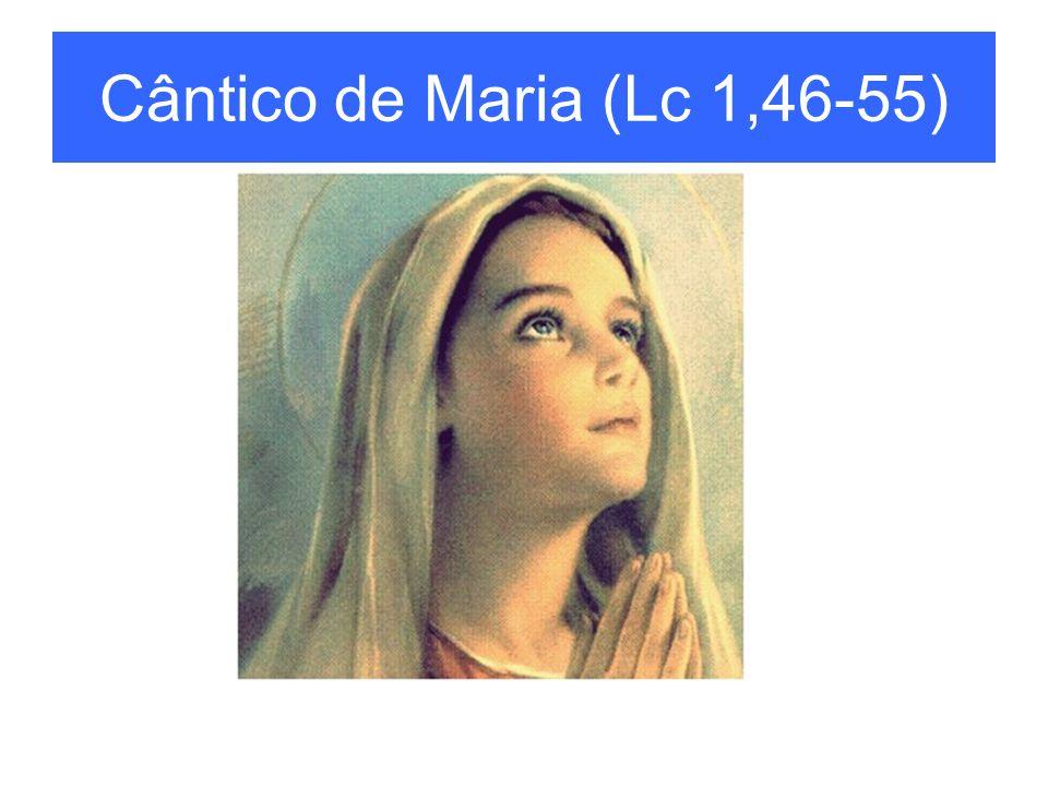 Cântico de Maria (Lc 1,46-55)