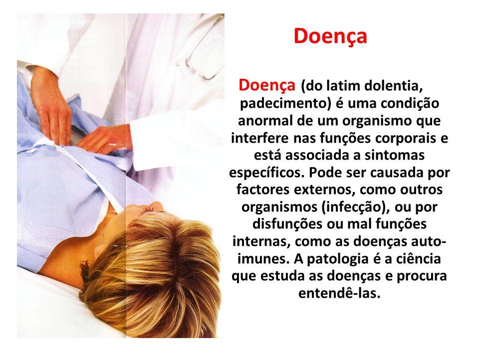 Doença (do latim dolentia, padecimento) é uma condição anormal de um organismo que interfere nas funções corporais e está associada a sintomas específ