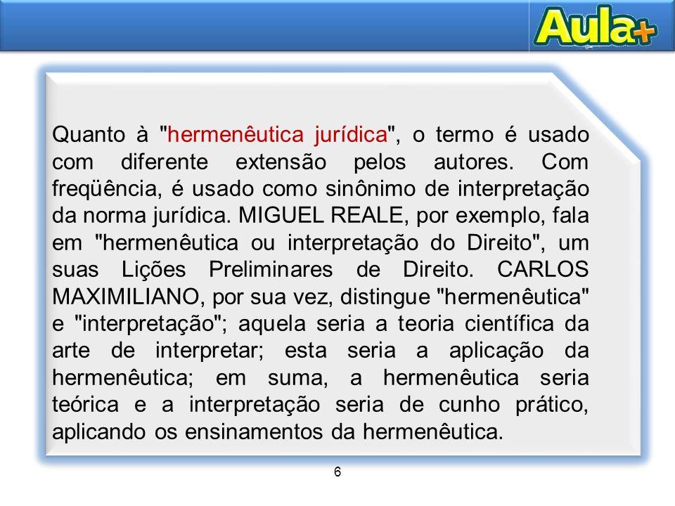 7 Conceito de Interpretação jurídica 7 Interpretar é fixar o verdadeiro sentido e o alcance, de uma norma jurídica.