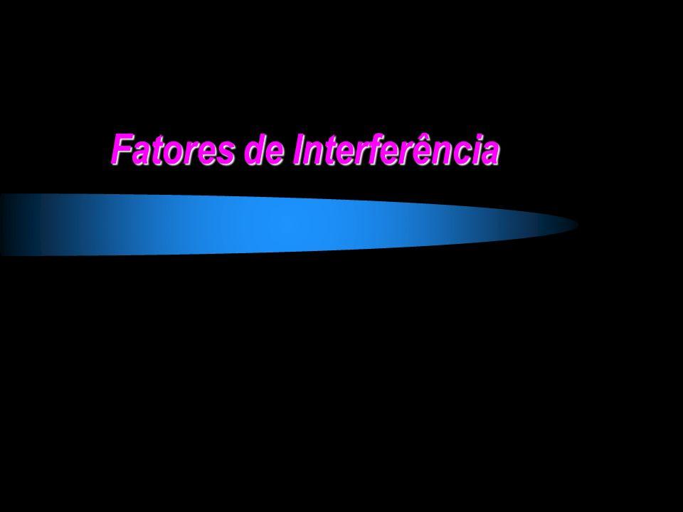 Fatores de Interferência