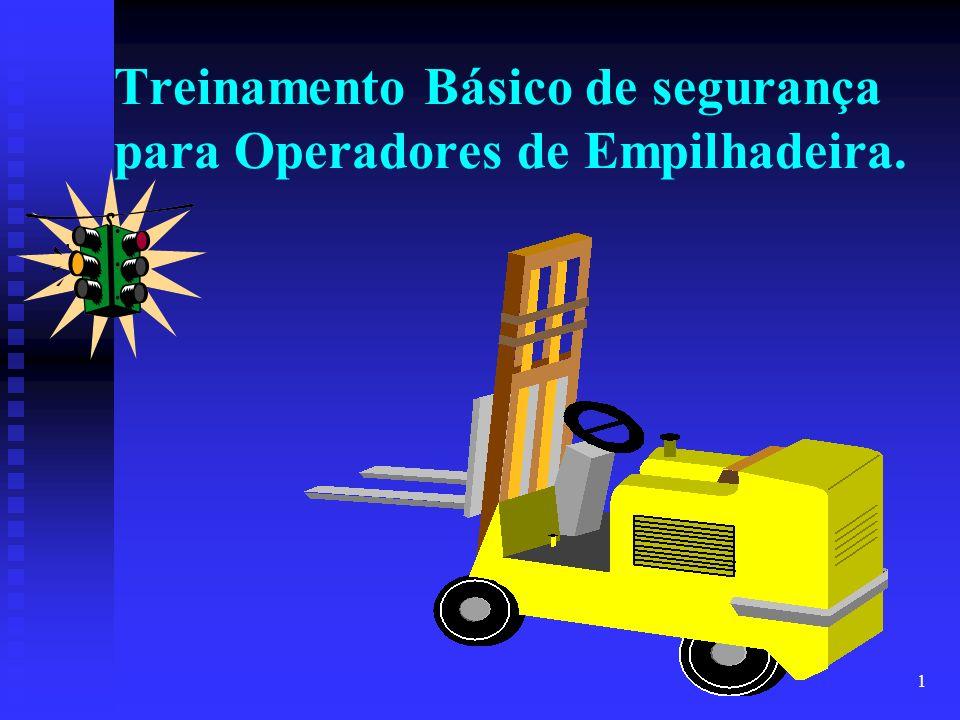 1 Treinamento Básico de segurança para Operadores de Empilhadeira.