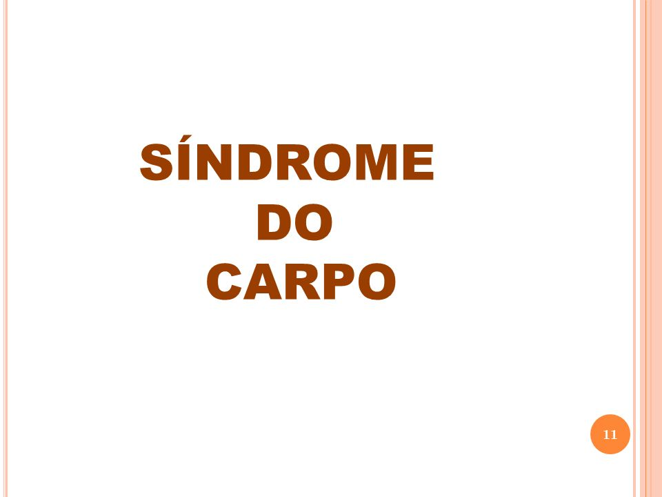 SÍNDROME DO CARPO 11