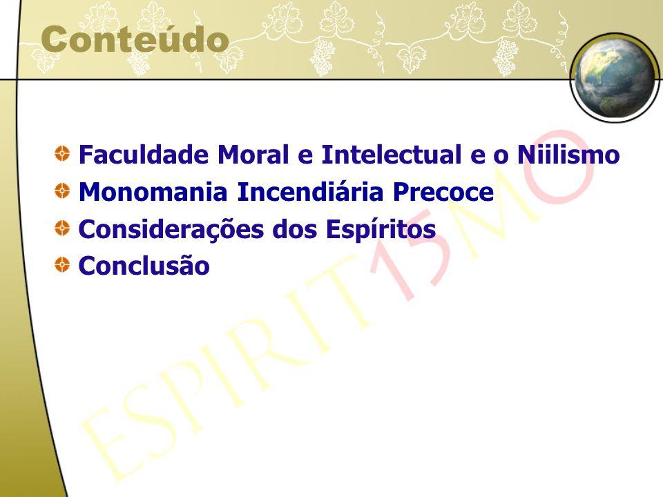 Faculdade moral e intelectual Faculdade intelectual Descrição: adj.