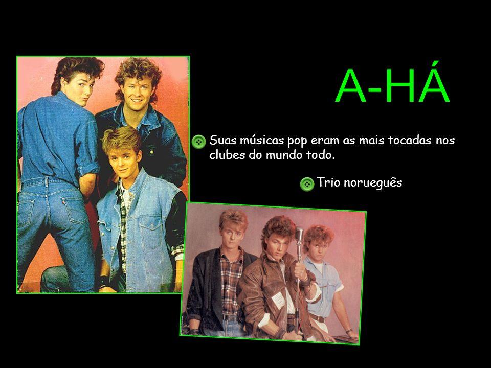 Suas músicas pop eram as mais tocadas nos clubes do mundo todo. Trio norueguês