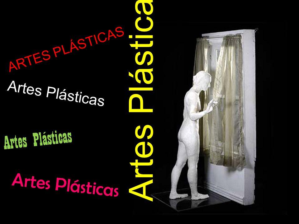 ARTES PLÁSTICAS Artes Plásticas