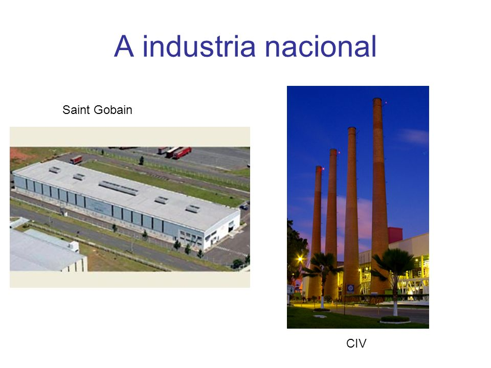 A industria nacional CIV Saint Gobain
