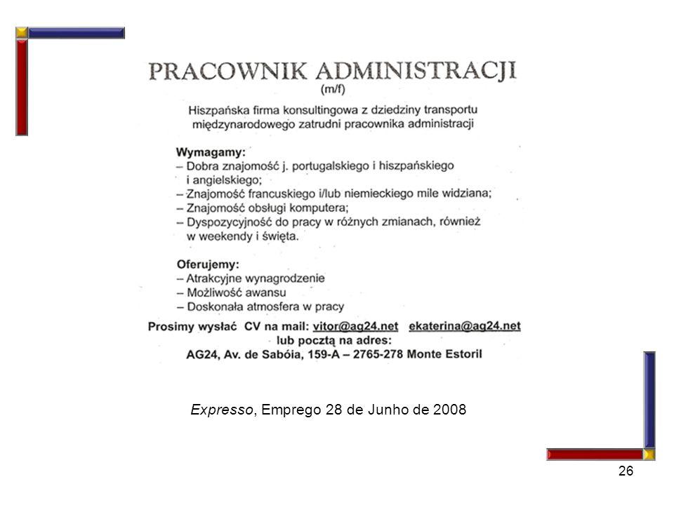 26 Expresso, Emprego 28 de Junho de 2008