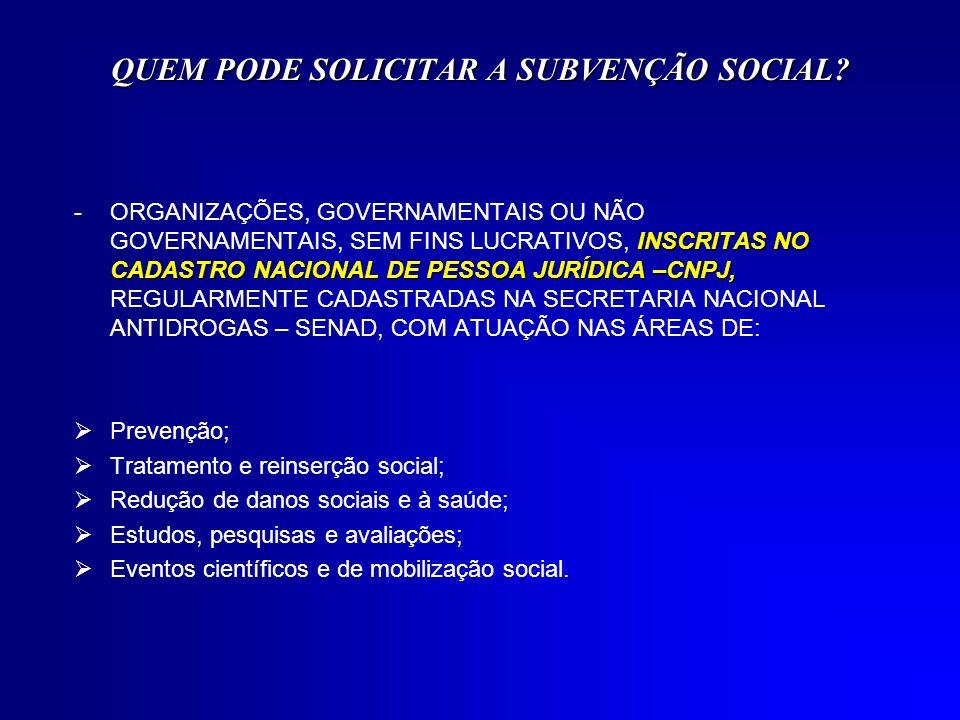 QUEM NÃO PODE SOLICITAR SUBVENÇÃO SOCIAL.