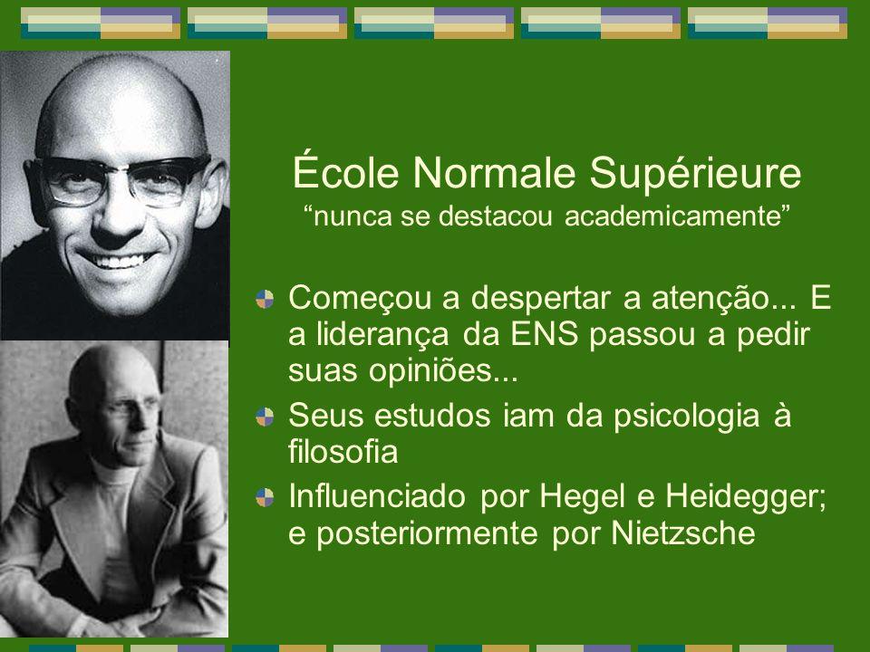 École Normale Supérieure nunca se destacou academicamente Começou a despertar a atenção... E a liderança da ENS passou a pedir suas opiniões... Seus e