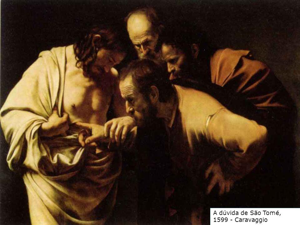 A dúvida de São Tomé, 1599 - Caravaggio