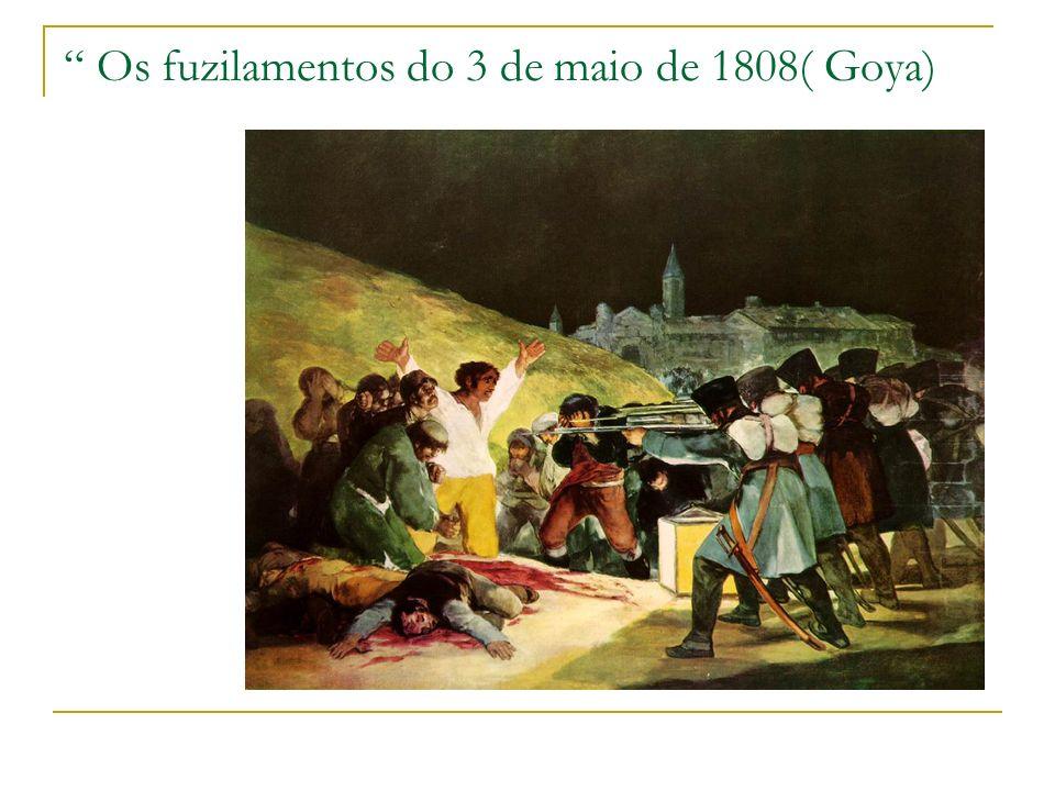 Os fuzilamentos do 3 de maio de 1808( Goya)