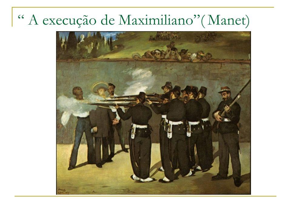 A execução de Maximiliano( Manet)