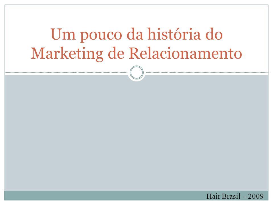 Hair Brasil - 2009 Alguns exemplos de ações que se pode criar a partir da formação de um banco de dados.