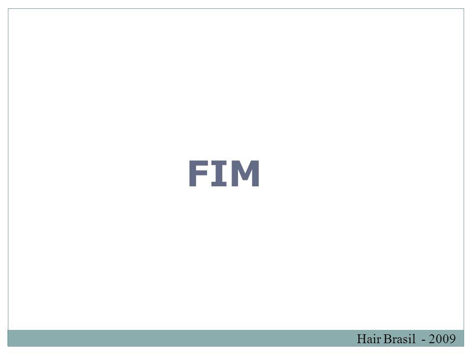 Hair Brasil - 2009 FIM