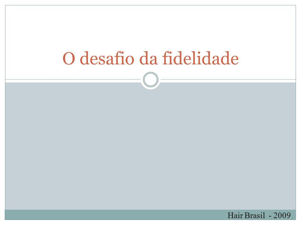 Hair Brasil - 2009 Para se obter um salão com perfil moderno devemos considerar o seguintes pontos: Personalidade do salão; Ambiente; Atendimento; Profissionalismo; Higiene; Preço; Qualidade nos serviços prestados; Relacionamento;
