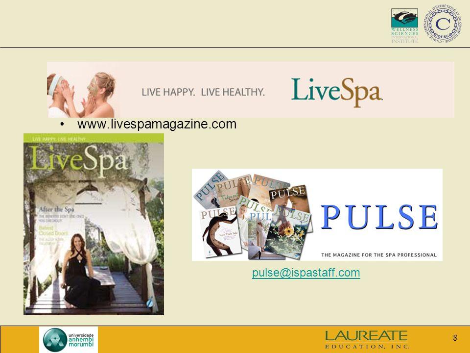 8 www.livespamagazine.com pulse@ispastaff.com