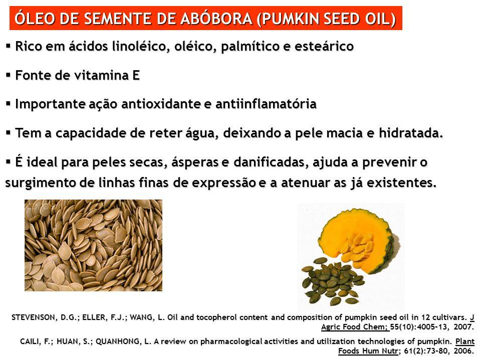 ÓLEO DE SEMENTE DE ABÓBORA (PUMKIN SEED OIL) Rico em ácidos linoléico, oléico, palmítico e esteárico Rico em ácidos linoléico, oléico, palmítico e est