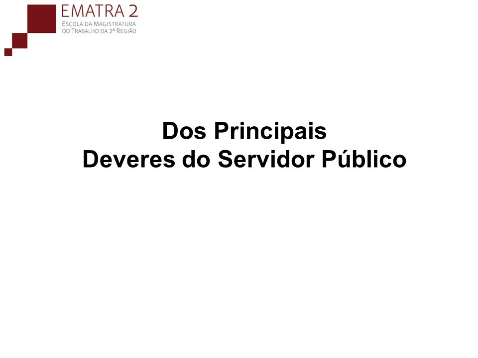 Dos Principais Deveres do Servidor Público