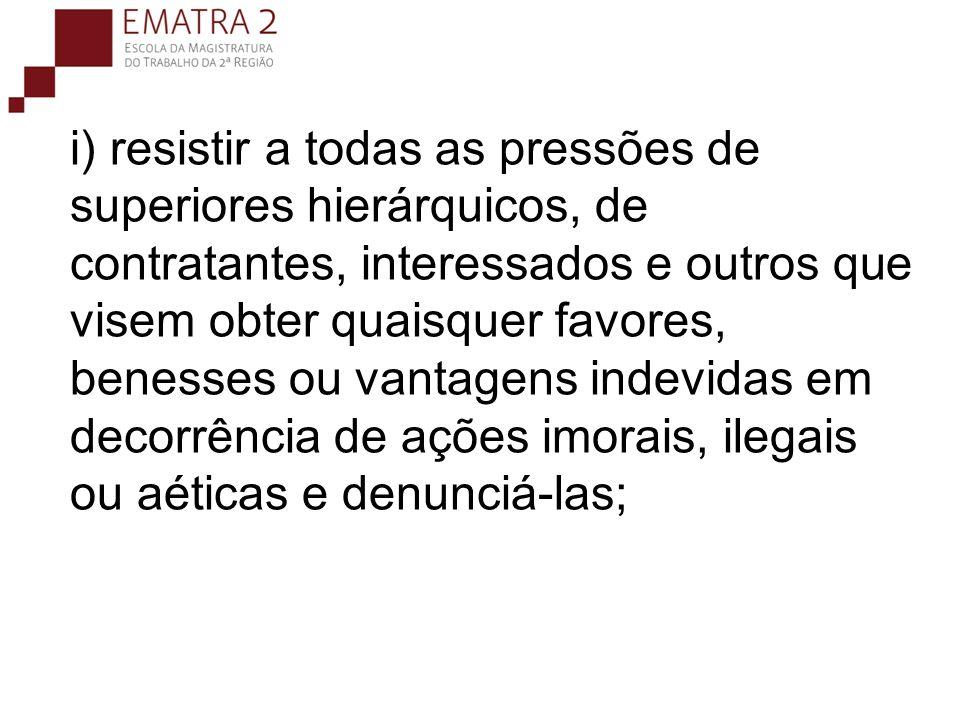 j) zelar, no exercício do direito de greve, pelas exigências específicas da defesa da vida e da segurança coletiva;