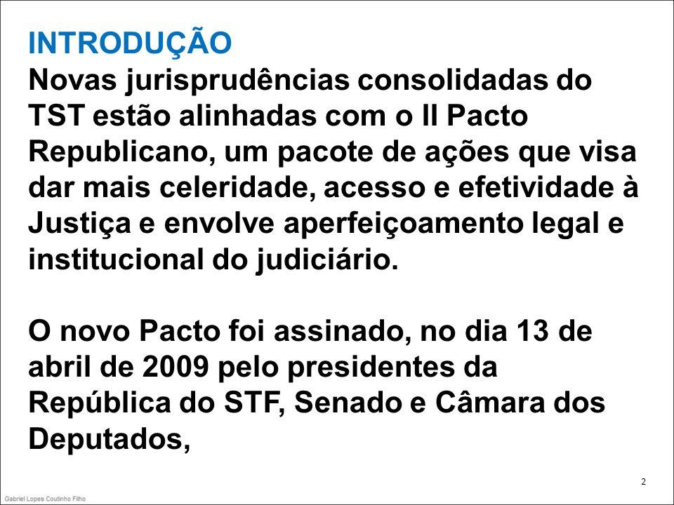 13 ANTES Súmula 349 ACORDO DE COMPENSAÇÃO DE HORÁRIO EM ATIVIDADE INSALUBRE, CELEBRADO POR ACORDO COLETIVO.