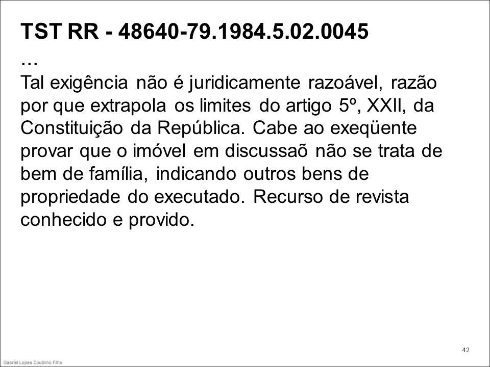 TST RR - 48640-79.1984.5.02.0045... Tal exigência não é juridicamente razoável, razão por que extrapola os limites do artigo 5º, XXII, da Constituição
