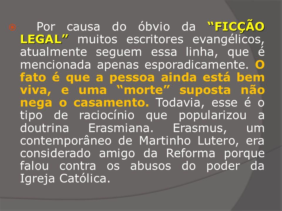 FICÇÃO LEGAL Por causa do óbvio da FICÇÃO LEGAL muitos escritores evangélicos, atualmente seguem essa linha, que é mencionada apenas esporadicamente.