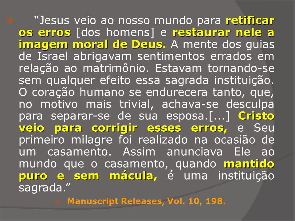 retificar os errosrestaurar nele a imagem moral de Deus Cristo veio para corrigir esses erros mantido puro e sem mácula Jesus veio ao nosso mundo para