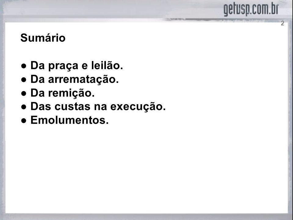 DA PRAÇA E LEILÃO.