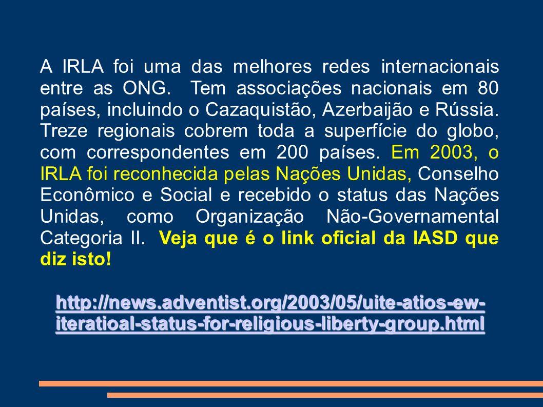 A IRLA foi uma das melhores redes internacionais entre as ONG. Tem associações nacionais em 80 países, incluindo o Cazaquistão, Azerbaijão e Rússia. T