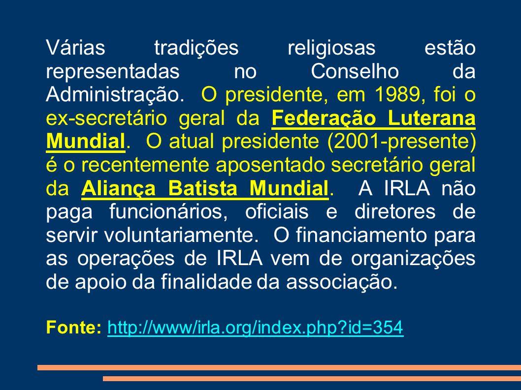 Várias tradições religiosas estão representadas no Conselho da Administração. O presidente, em 1989, foi o ex-secretário geral da Federação Luterana M