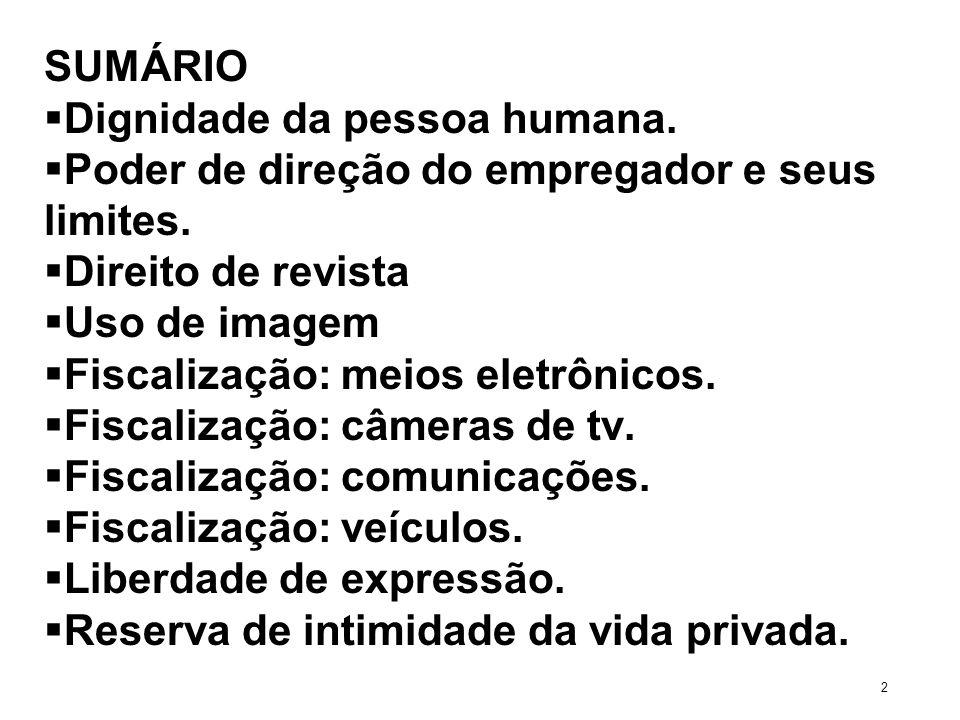RESERVA DE INTIMIDADE DA VIDA PRIVADA PROPOSTAS PARA UM MELHOR GERENCIAMENTO DO RISCO TRABALHISTA 93