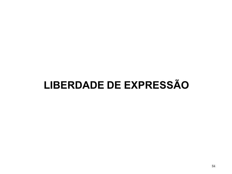 LIBERDADE DE EXPRESSÃO 84