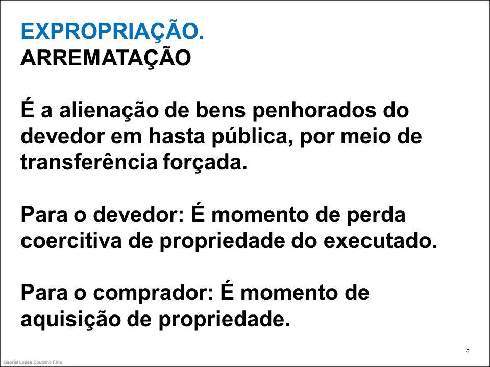 EXPROPRIAÇÃO PROCEDIMENTO NA ARREMATAÇÃO CLT, Art.