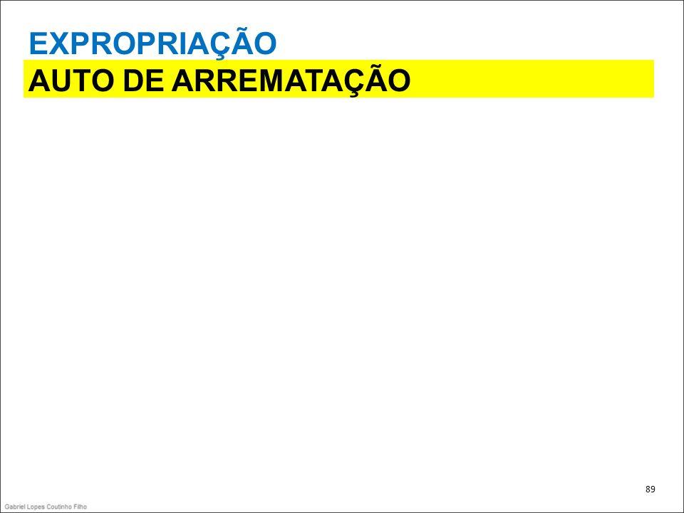 EXPROPRIAÇÃO AUTO DE ARREMATAÇÃO 89