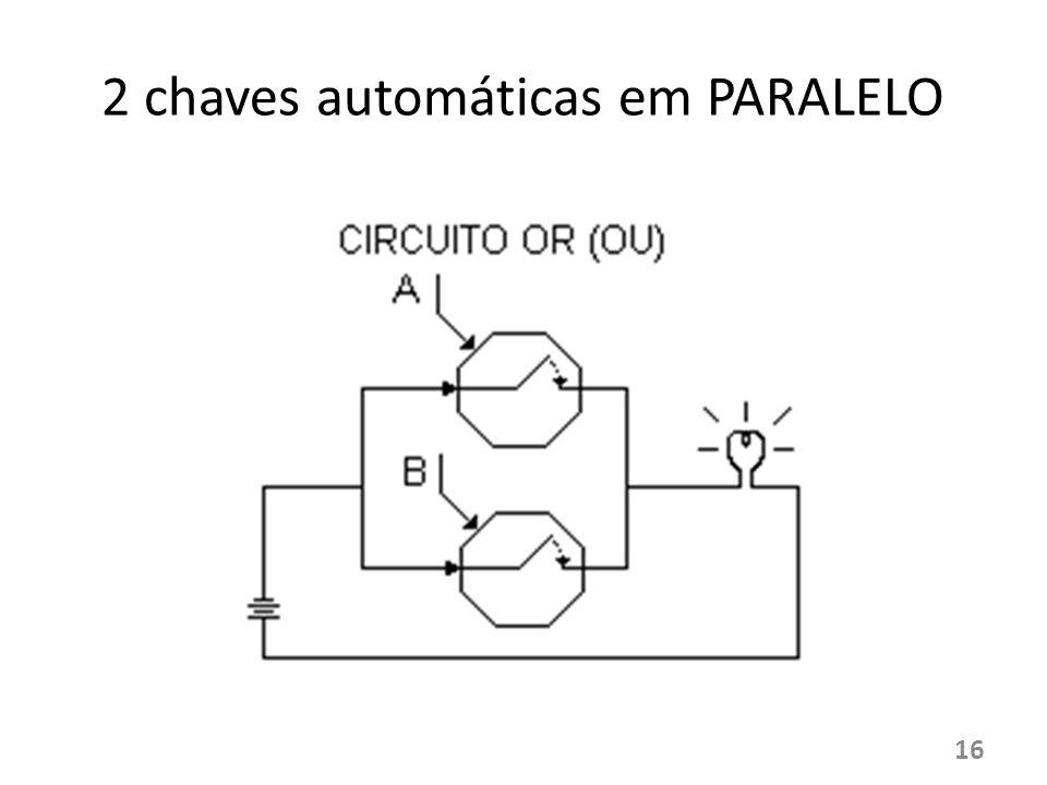 2 chaves automáticas em PARALELO 16