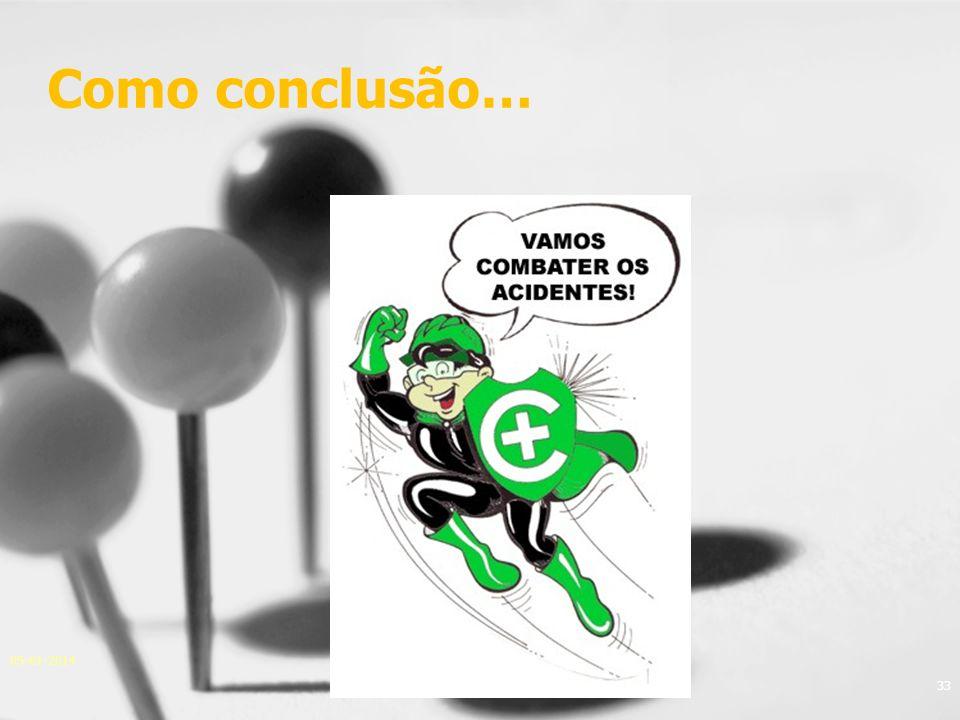 05-01-2014 33 Como conclusão… José Carlos Sá, Eng.
