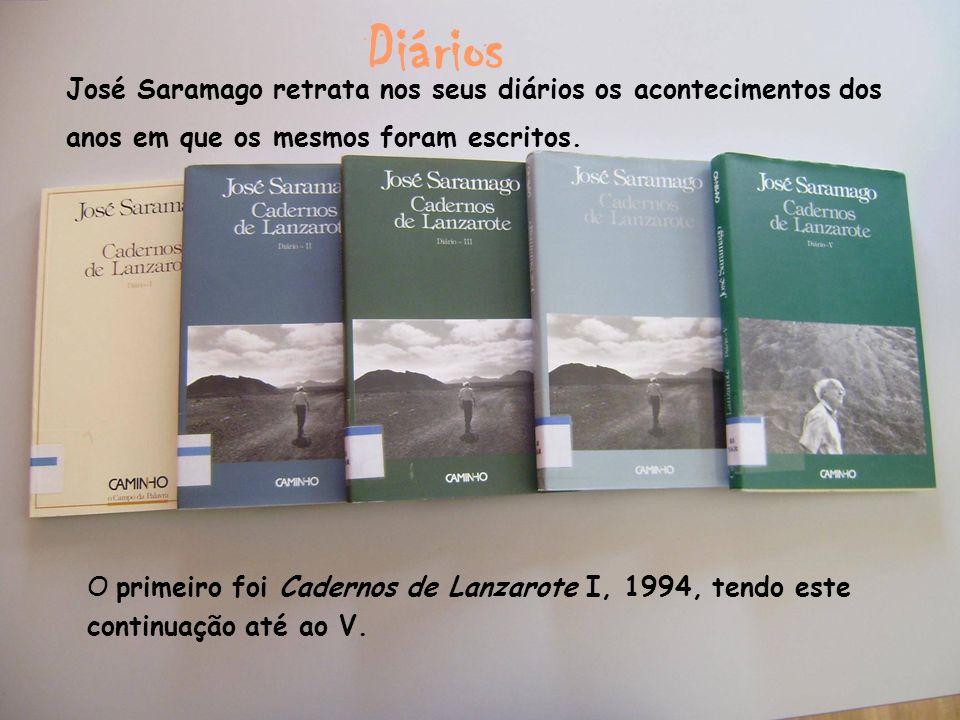 José Saramago retrata nos seus diários os acontecimentos dos anos em que os mesmos foram escritos. Diários O primeiro foi Cadernos de Lanzarote I, 199