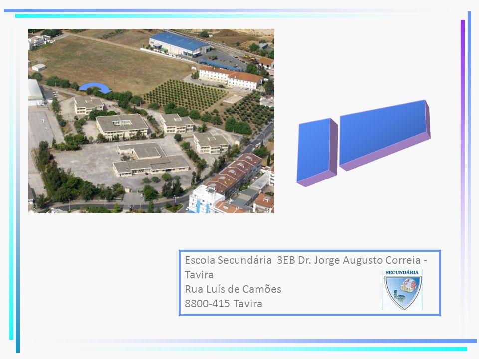 Escola Secundária 3EB Dr. Jorge Augusto Correia - Tavira Rua Luís de Camões 8800-415 Tavira