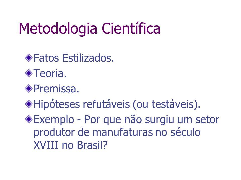 Economia Pecuária Pecuária foi uma forma de especialização.