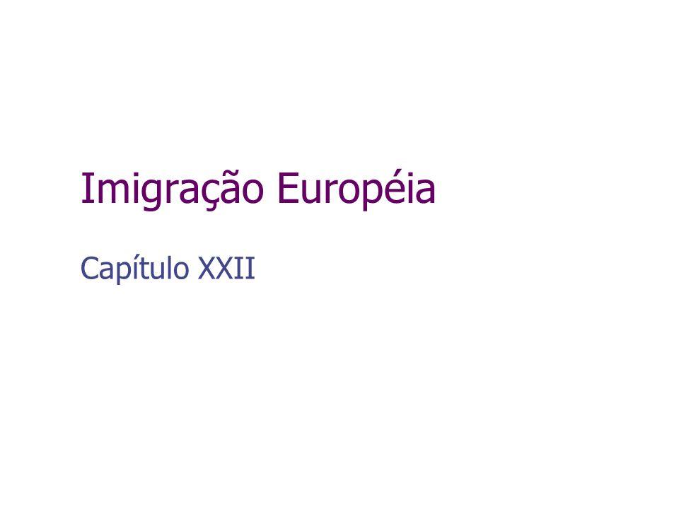 Imigração Européia Capítulo XXII