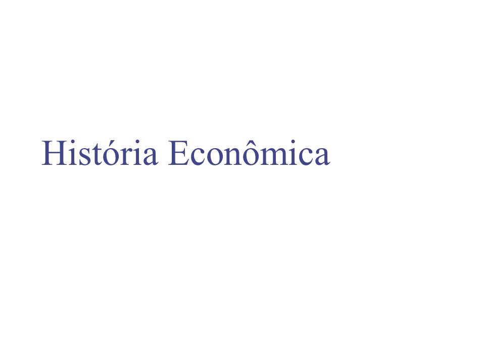 Economia Pecuária O setor pecuário crescia independente da procura.