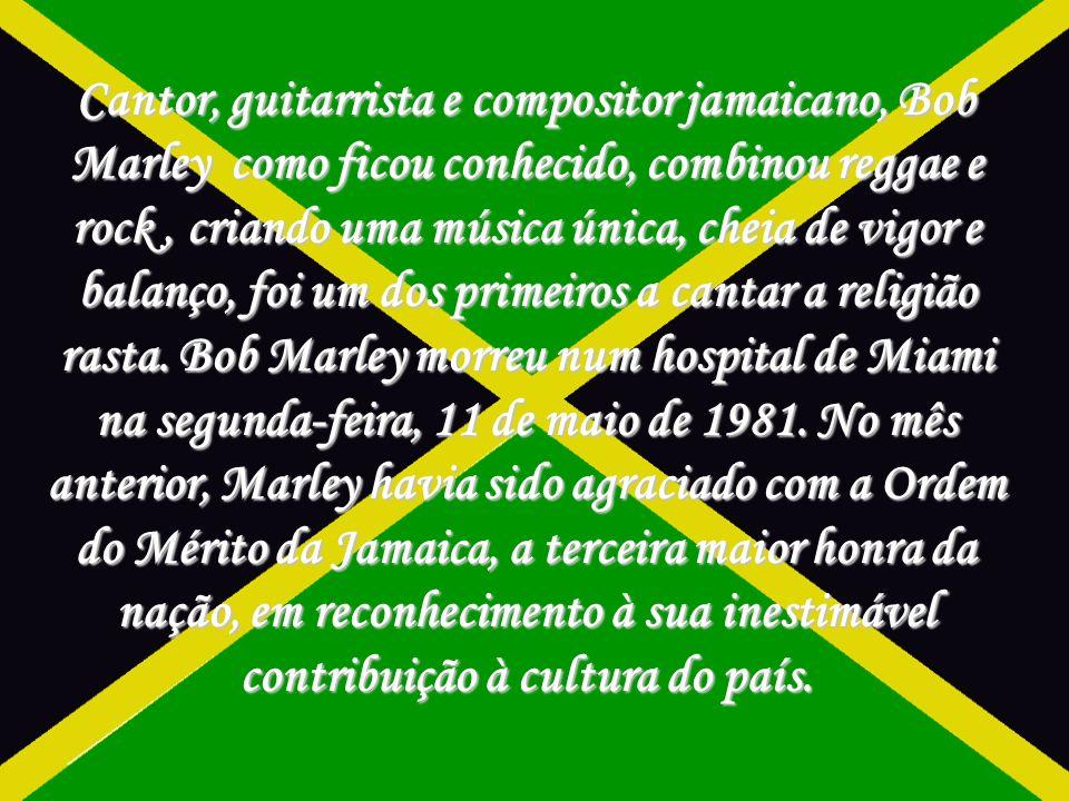 Cantor, guitarrista e compositor jamaicano, Bob Marley como ficou conhecido, combinou reggae e rock, criando uma música única, cheia de vigor e balanço, foi um dos primeiros a cantar a religião rasta.