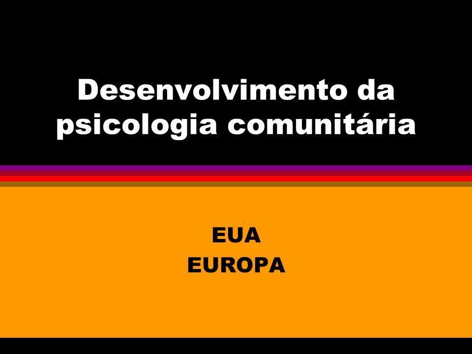Desenvolvimento da psicologia comunitária EUA EUROPA