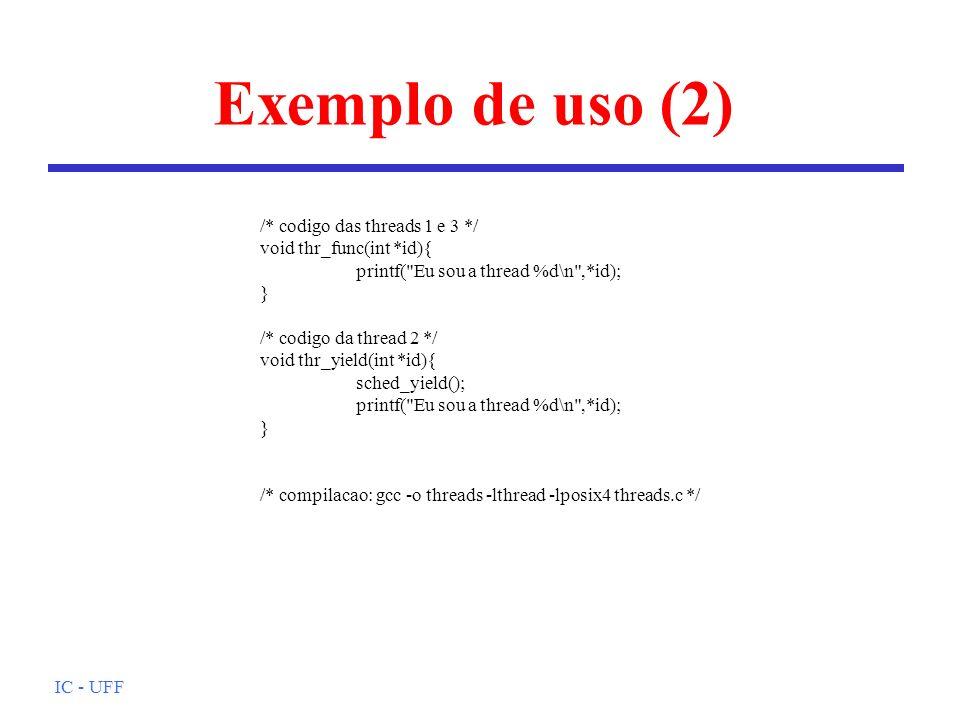 IC - UFF Em que nível implementar.