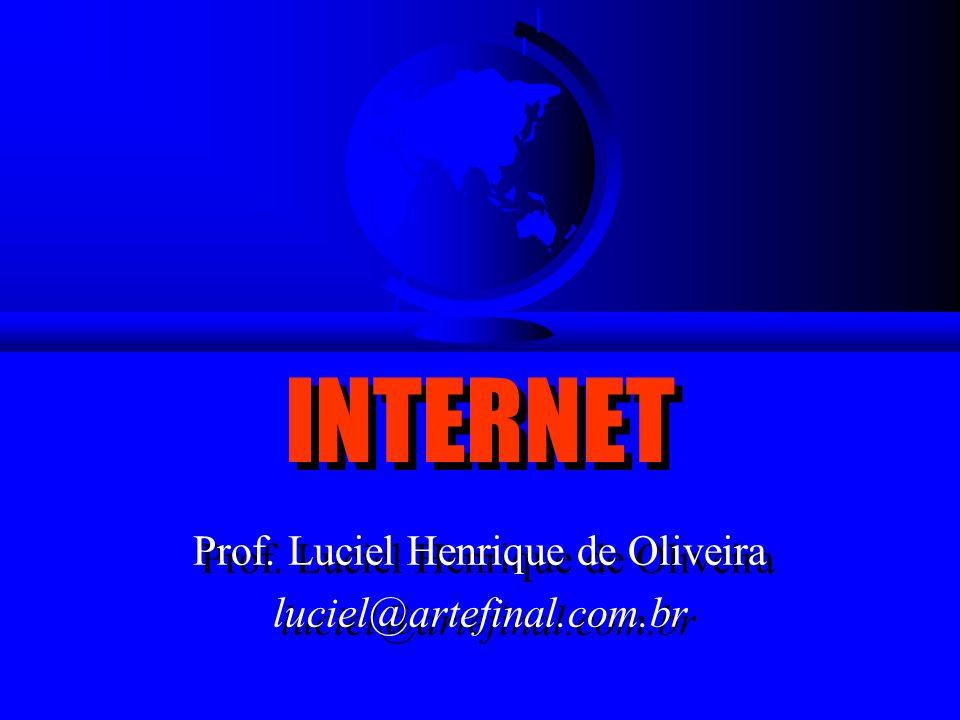 INTERNET Highlights O que é a INTERNET? Conexão Serviços World Wide Web Vídeo Futuro