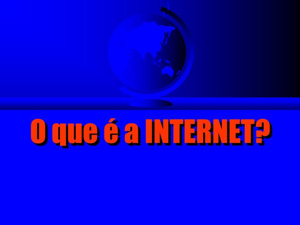 INTERNET F Rede mundial de computadores F Rede aberta, PPP (point to point protocol) – PPP garante a universalidade/compatibilidade F O computador Host – DNS (Domain Name System) – wbrasil.com.br –.com.edu.gov.net F Comunicação: – Linhas telefônicas – Satélites – Cabo