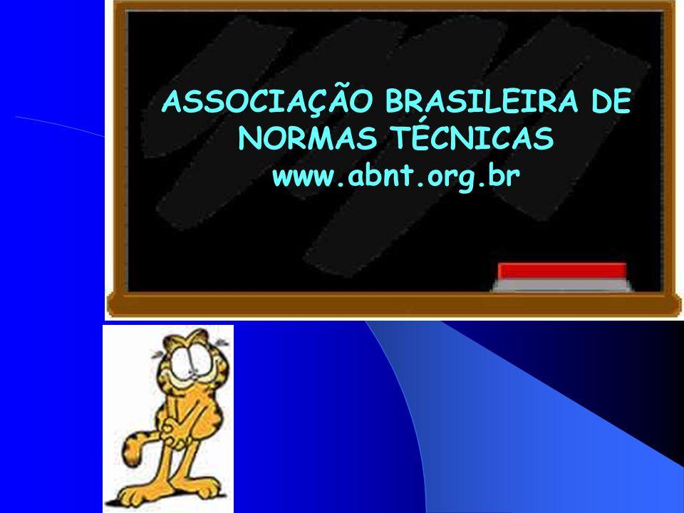 ASSOCIAÇÃO BRASILEIRA DE NORMAS TÉCNICAS www.abnt.org.br
