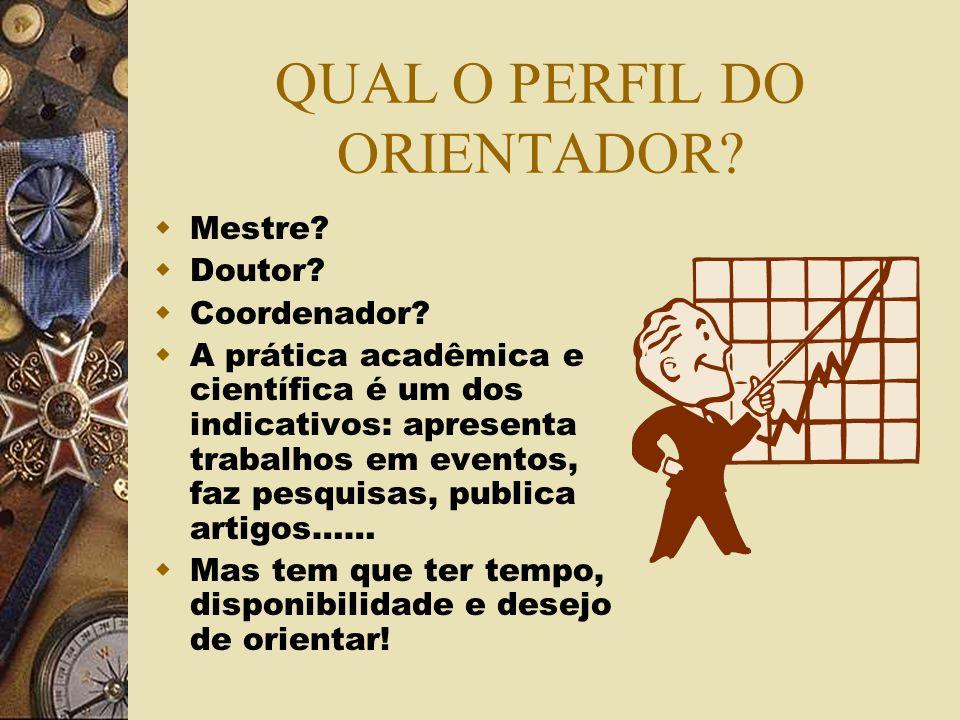 QUAL O LUGAR DA ORIENTAÇÃO.