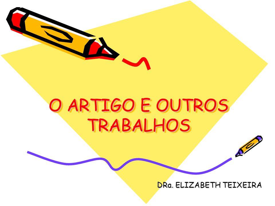 O ARTIGO E OUTROS TRABALHOS DRa. ELIZABETH TEIXEIRA